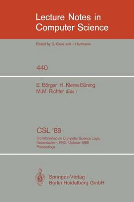 CSL '89: 3rd Workshop on Computer Science Logic. Kaiserslautern, FRG, October 2-6, 1989. Proceedings