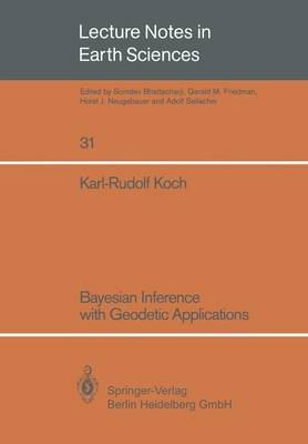 Bayesian Inference with Geodetic Applications