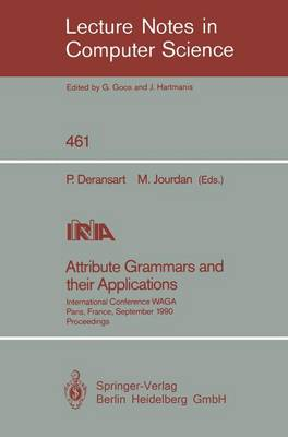 Attribute Grammars and their Applications: International Conference, Paris, France, September 19-21, 1990