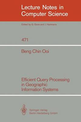 Efficient Query Processing in Geographic Information Systems
