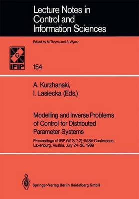 Modelling and Inverse Problems of Control for Distributed Parameter Systems: Proceedings of IFIP (W.G.7.2)-IIASA Conference, Laxenburg, Austria, July 24-28, 1989
