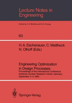 Engineering Optimization in Design Processes: Proceedings of the International Conference, Karlsruhe Nuclear Research Center, Germany, September 3-4, 1990