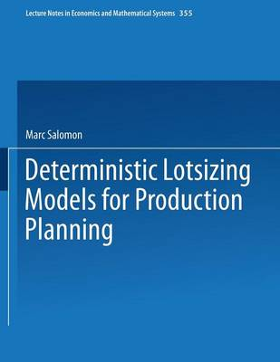 Deterministic Lotsizing Models for Production Planning