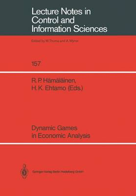 Dynamic Games in Economic Analysis: Proceedings of the Fourth International Symposium on Differential Games and Applications August 9-10, 1990, Helsinki University of Technology, Finland