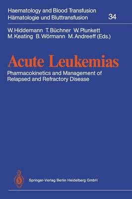 Acute Leukemias: Pharmacokinetics and Management of Relapsed and Refractory Disease