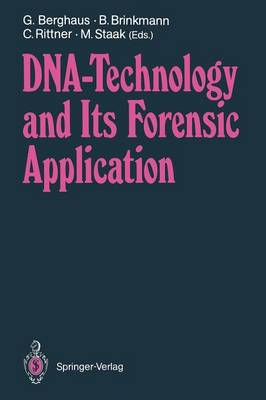 DNA - Technology and Its Forensic Application
