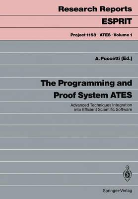 The Programming and Proof System ATES: Advanced Techniques Integration into Efficient Scientific Software