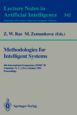 Methodologies for Intelligent Systems: 6th International Symposium, ISMIS '91, Charlotte, N.C., USA October 16-19, 1991. Proceedings