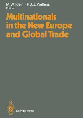 Multinationals in the New Europe and Global Trade