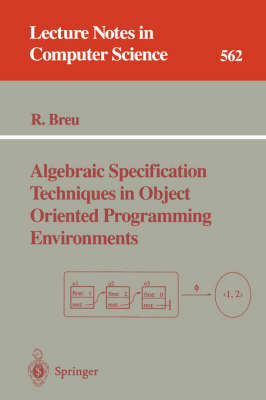 Algebraic Specification Techniques in Object Oriented Programming Environments