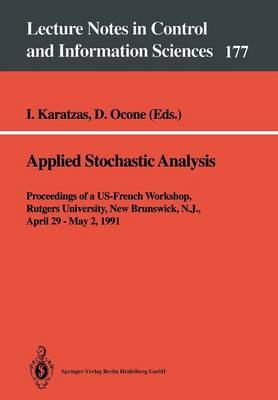 Applied Stochastic Analysis: Proceedings of a US-French Workshop, Rutgers University, New Brunswick, N.J., April 29 - May 2, 1991