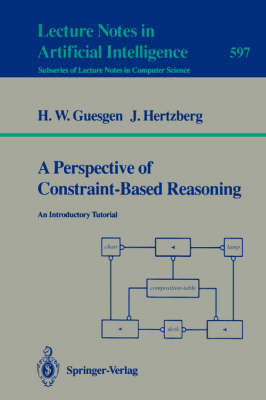 A Perspective of Constraint-Based Reasoning: An Introductory Tutorial