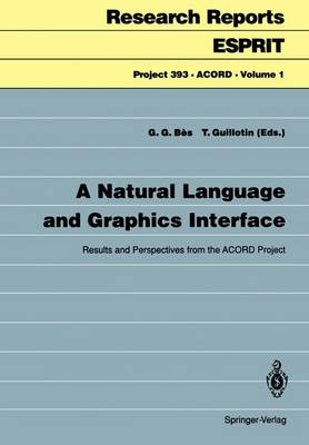 A Natural Language and Graphics Interface: Results and Perspectives from the ACORD Project