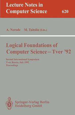 Logical Foundations of Computer Science - Tver '92: Second International Symposium, Tver, Russia, July 20-24, 1992. Proceedings