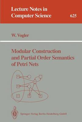 Modular Construction and Partial Order Semantics of Petri Nets