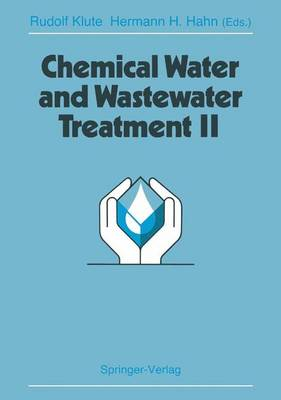 Chemical Water and Wastewater Treatment II: Proceedings of the 5th Gothenburg Symposium 1992, September 28-30, 1992, Nice, France