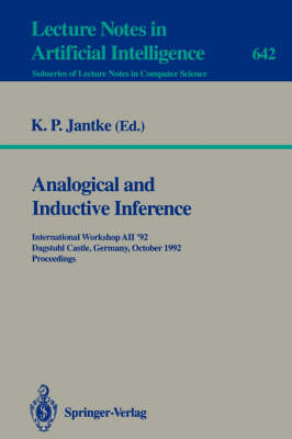 Analogical and Inductive Inference: International Workshop AII '92, Dagstuhl Castle, Germany, October 5-9, 1992 - Proceedings