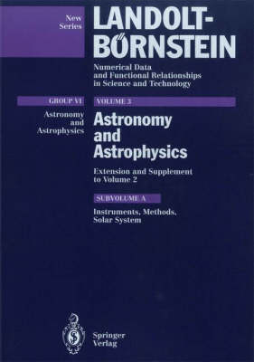 Astronomy and Astrophysics: Instruments, Methods, Solar System Extension and Supplement to Volume 2