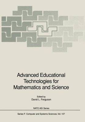 Advanced Educational Technologies for Mathematics and Science
