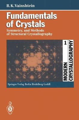 Fundamentals of Crystals: Symmetry, and Methods of Structural Crystallography