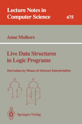 Live Data Structures in Logic Programs: Derivation by Means of Abstract Interpretation