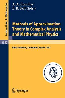 Methods of Approximation Theory in Complex Analysis and Mathematical Physics: Leningrad, May 13-24, 1991