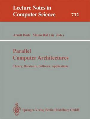 Parallel Computer Architecture: Theory, Hardware, Software, Applications