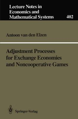 Adjustment Processes for Exchange Economies and Noncooperative Games