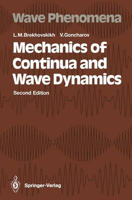 Mechanics of Continua and Wave Dynamics