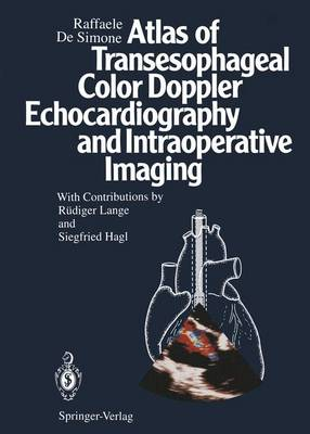 Atlas of Transesophageal Color Doppler Echocardiography and Interoperative Imaging
