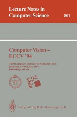 Computer Vision - ECCV '94: Third European Conference on Computer Vision, Stockholm, Sweden, May 2 - 6, 1994. Proceedings, Volume 2