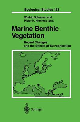 Marine Benthic Vegetation: Recent Changes and the Effects of Eutrophication