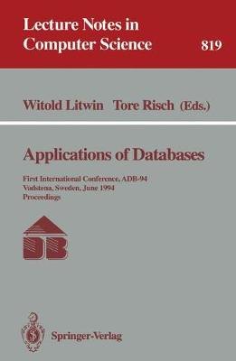 Applications of Databases: First International Conference, ADB 94, Vadstena, Sweden, June 21-23, 1994. Proceedings