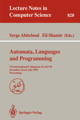 Automata, Languages, and Programming: 21st International Colloquium, ICALP '94, Jerusalem, Israel, July 11-14, 1994. Proceedings