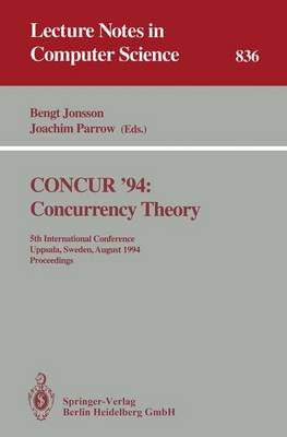 CONCUR '94: Concurrency Theory: 5th International Conference, Uppsala, Sweden, August 22 - 25, 1994. Proceedings