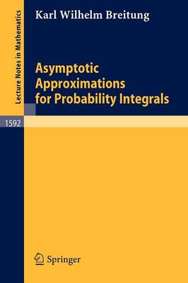 Asymptotic Approximations for Probability Integrals