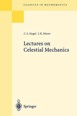 Lectures on Celestial Mechanics