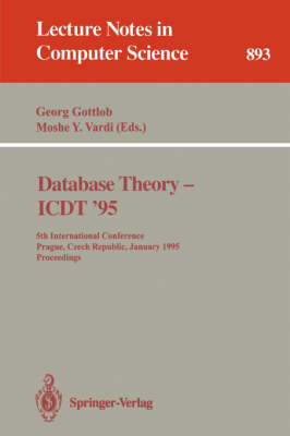 Database Theory - ICDT '95: 5th International Conference, Prague, Czech Republic, January 11 - 13, 1995. Proceedings
