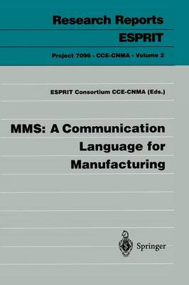 MMS: A Communication Language for Manufacturing
