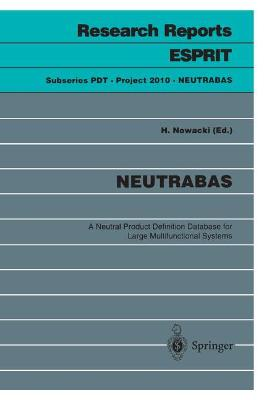 NEUTRABAS: A Neutral Product Definition Database for Large Multifunctional Systems