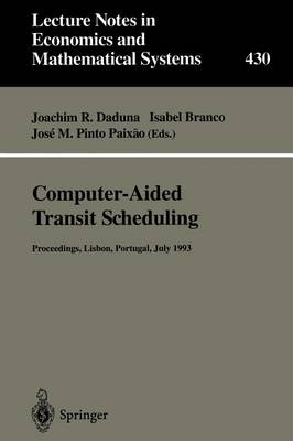 Computer-Aided Transit Scheduling: Proceedings of the Sixth International Workshop on Computer-Aided Scheduling of Public Transport