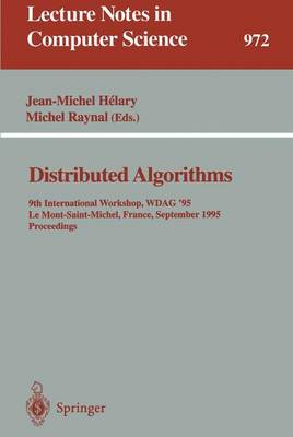 Distributed Algorithms: 9th International Workshop, WDAG '95, Le Mont-Saint-Michel, France, September 13 - 15, 1995. Proceedings
