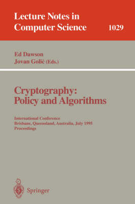 Cryptography: Policy and Algorithms: International Conference Brisbane, Queensland, Australia, July 3-5, 1995. Proceedings