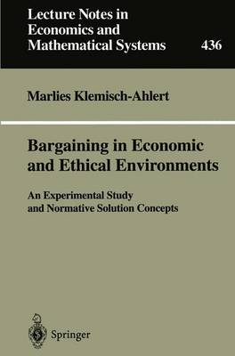 Bargaining in Economic and Ethical Environments: An Experimental Study and Normative Solution Concepts