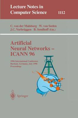 Artificial Neural Networks - ICANN 96: 6th International Conference, Bochum, Germany, July 16 - 19, 1996. Proceedings