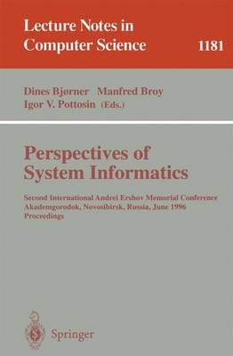 Perspectives of System Informatics: Second International Andrei Ershov Memorial Conference, Akademgorodok, Novosibirsk, Russia, June 25 - 28, 1996; Proceedings