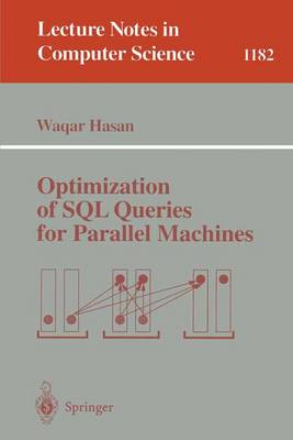 Optimization of SQL Queries for Parallel Machines