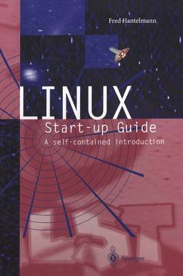LINUX Start-up Guide: A self-contained introduction