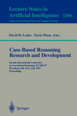 Case-Based Reasoning Research and Development: Second International Conference on Case-Based Reasoning, ICCBR-97 Providence, RI, USA, July 25-27, 1997 Proceedings