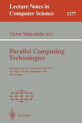 Parallel Computing Technologies: 4th International Conference, PaCT-97, Yaroslavl, Russia, September 8-12, 1997. Proceedings